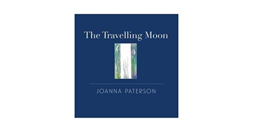 Feature Image - The Travelling Moon by Joanna Paterson
