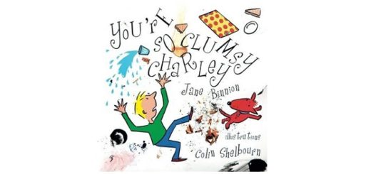 Feature Image - You're So Clumsy Charley by Jane Binnion