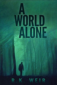 A World Alone by R.K Weir
