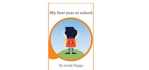 Feature Image - My First Year at School by Lindy Higgs