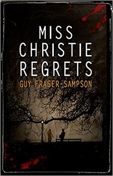 Miss Christie Regrets by Guy Fraser-Sampson