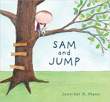 Sam and Jump by Jennifer K Mann