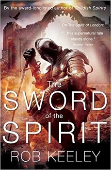 The Sword of the Spirit by Rob Keeley