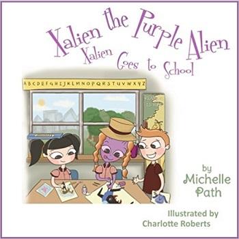 Xalien goes to school by Michelle Path