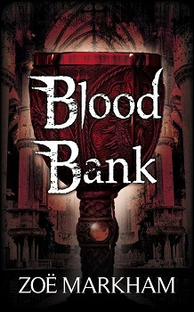 Blood Bank by Zoe Markham