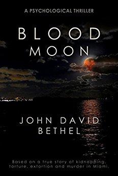 Blood Moon by John David Bethel
