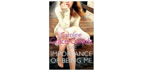 Feature Image - The importance of being me by caroline grace cassidy