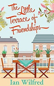The Little Terrace of Friendships by Ian Wilfred