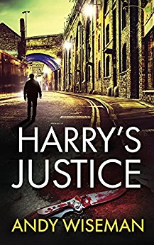 Harrys Justice by Andy Wiseman