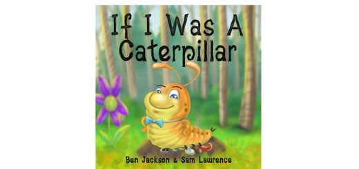 Feature Image - If I was a caterpillar by ben Jackson