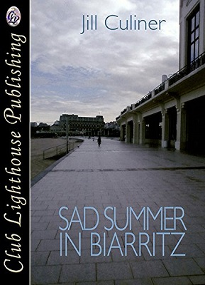 A Sad Summer in Biarritz by Jill Culiner