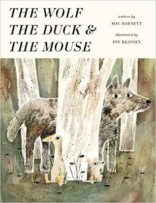 The Duck The Wolf and the Mouse by Mac Barnett