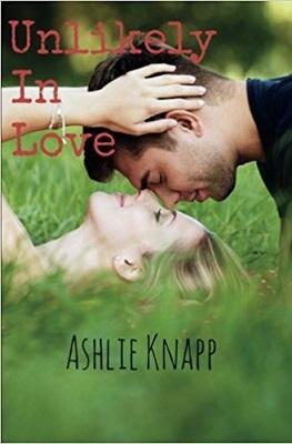 Unlikely in Love by Ashlie Knapp