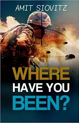 Where have you been by amit siovitz