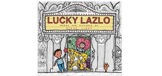 Feature Image - Lucky Lazlo by Steve Light