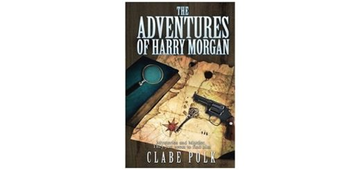 Feature Image - The Adventure of Harry Morgan by Clabe Polk
