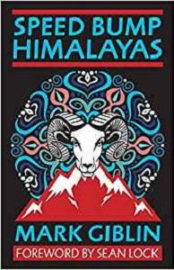 Speed Bump Himalayas by Mark Giblin