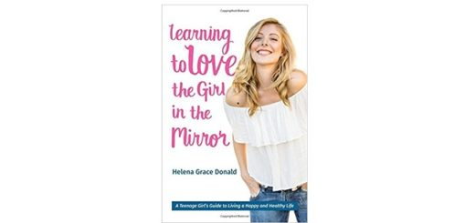 Feature Image - Learning to Love the Girl in the Mirror by Helena Grace Donald