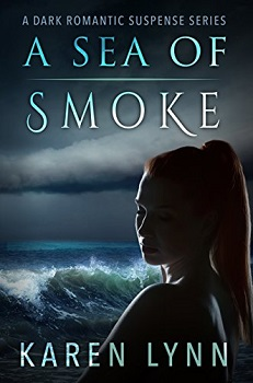 A Sea of Smoke by Karen Lynn