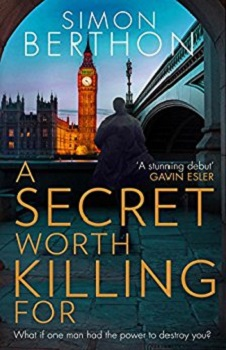 A Secret Worth Killing For by Simon Berthon
