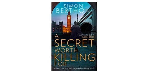 Feature Image - A Secret Worth Killing For by Simon Berthon