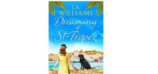 Feature Image - Dreaming of St Tropez by T A Williams