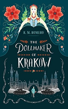 The Dollmaker of Krakow by R M Romero