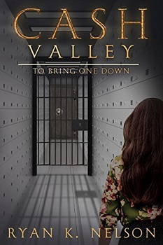 Cash Valley To Bring One Down by Ryan Nelson