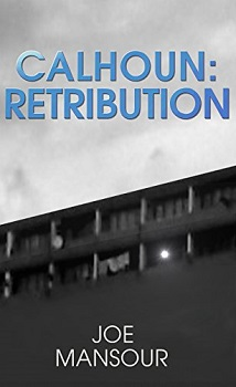 Calhoun Retribution by Joe Mansour