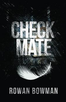 CheckMate by Rowan Bowman