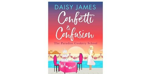 Feature Image - Confetti and Confusion by Daisy James