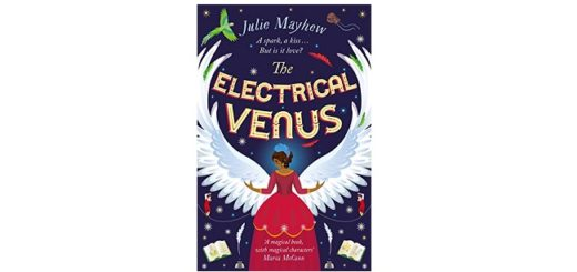 Feature Image - The Electrical Venus by Julie Mayhew