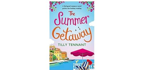 Feature Image - The Summer Getaway by Tilly Tennant
