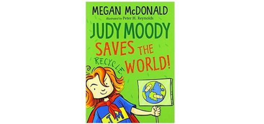 Feature Image - Judy Moody Saves the World by Megan McDonald