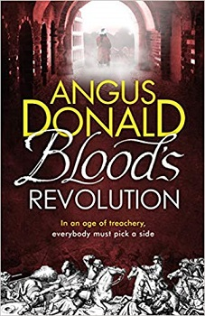 Bloods Revolution by angus Donald