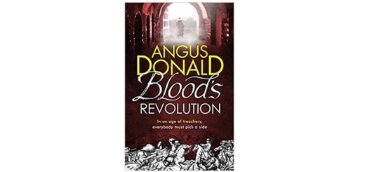 Feature Image - Bloods Revolution by angus Donald