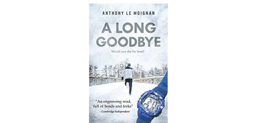 Feature Image - A Long Goodbye by Anthoney Le Moignan