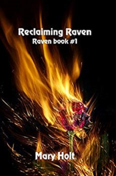 Reclaiming Raven by Mary Holt