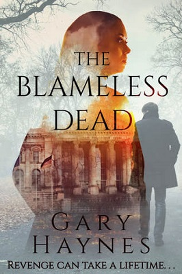 The Blameless Dead by Gary Haynes