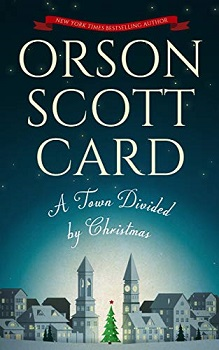 A Town Divided by Christmas by Orson Scott Card
