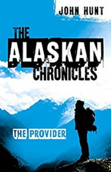 The Alaskan Chronicles by John Hunt