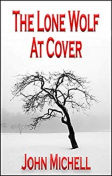 The Lone Wolf at Cover by John Michell
