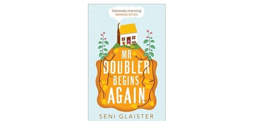 Feature Image - Mr Doubler Begins Again by Seni Glaister