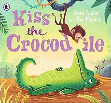 Kiss the Crocodile by Sean Taylor