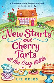 New Starts and Cherry Tarts by Liz Eeles