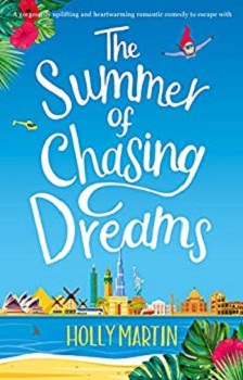 The Summer of Chasing Dreams by Holly Martin