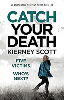 Catch you Death by Kierney Scott