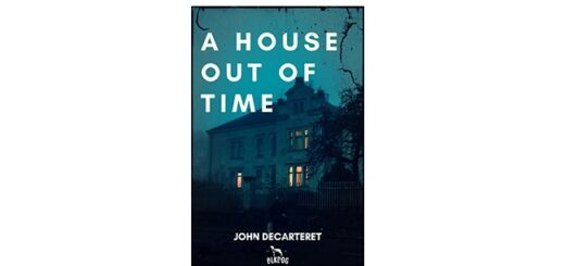 Feature Image - A House out of Time by John Decarteret