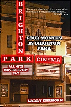 Four Months in Brighton Park by Larry Ehrhorn