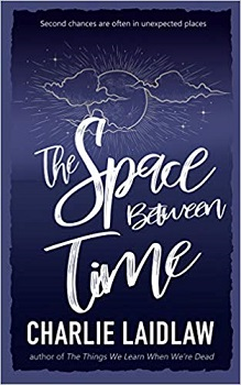 The Space Between Time by Charlie Laidlaw
